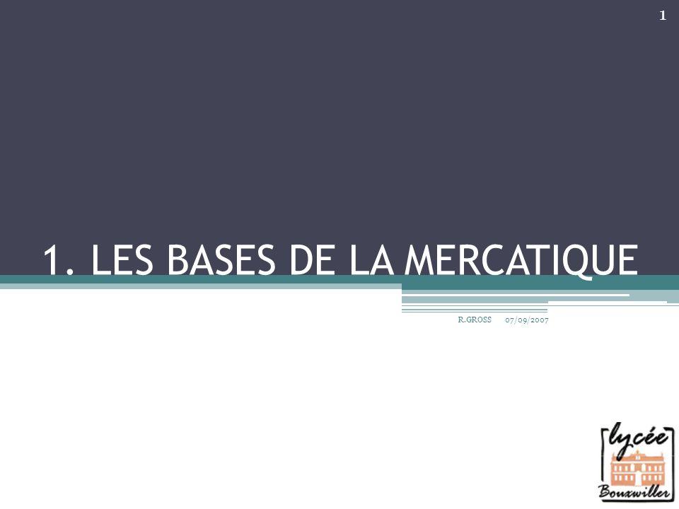 1. LES BASES DE LA MERCATIQUE