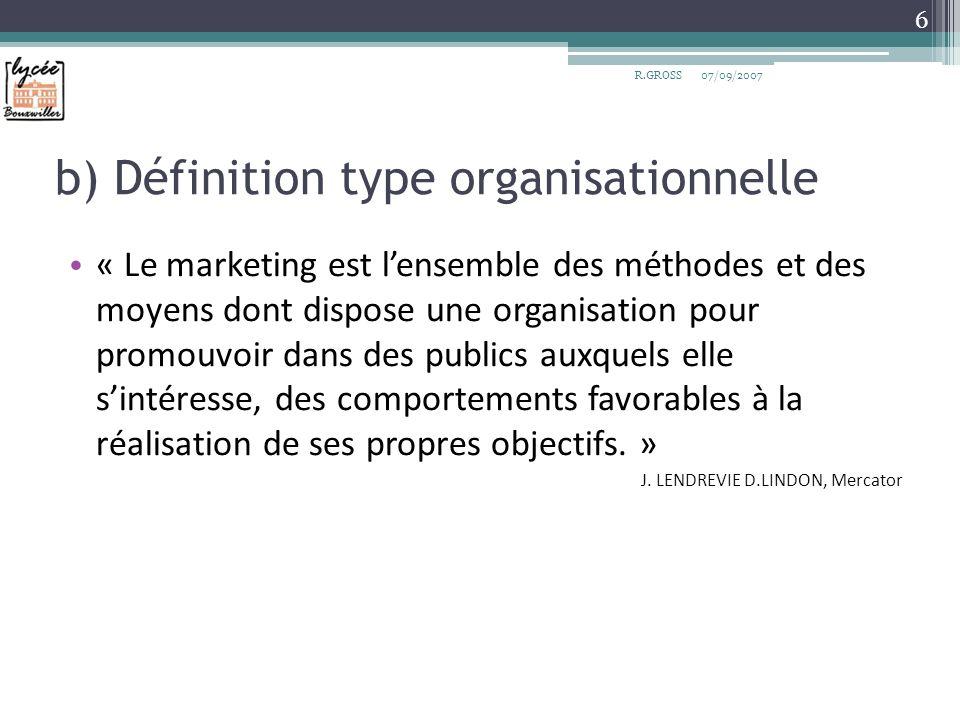 b) Définition type organisationnelle