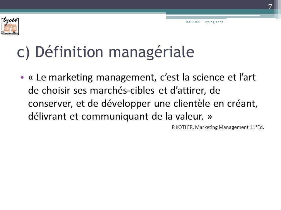 c) Définition managériale