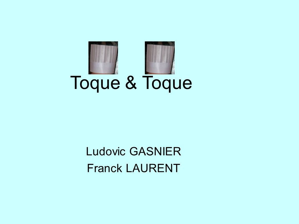 Ludovic GASNIER Franck LAURENT