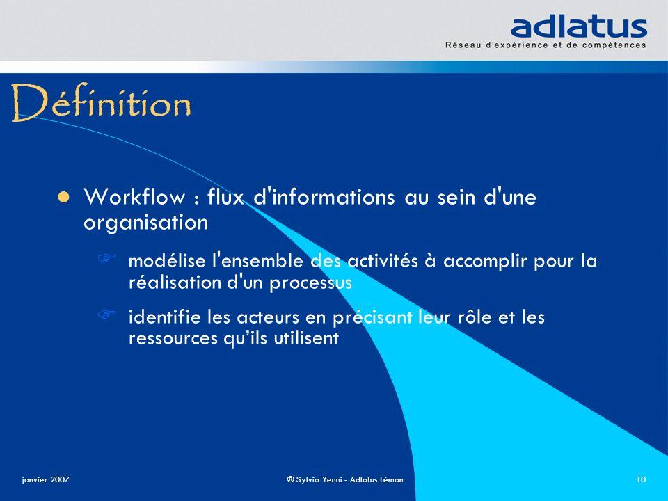 Définition Workflow : flux d informations au sein d une organisation