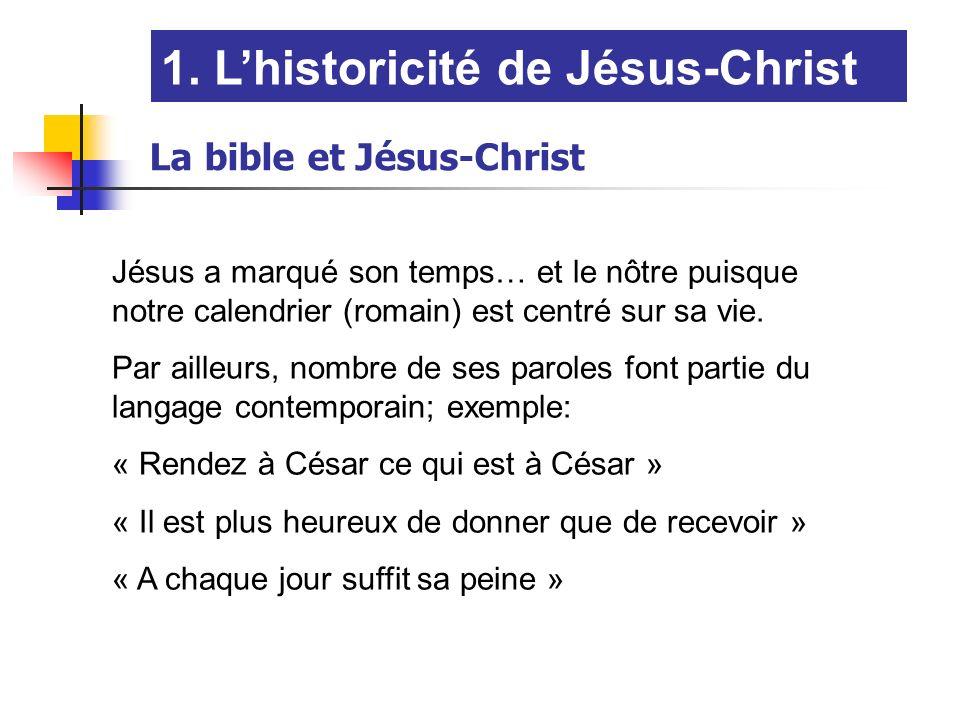 1. L'historicité de Jésus-Christ