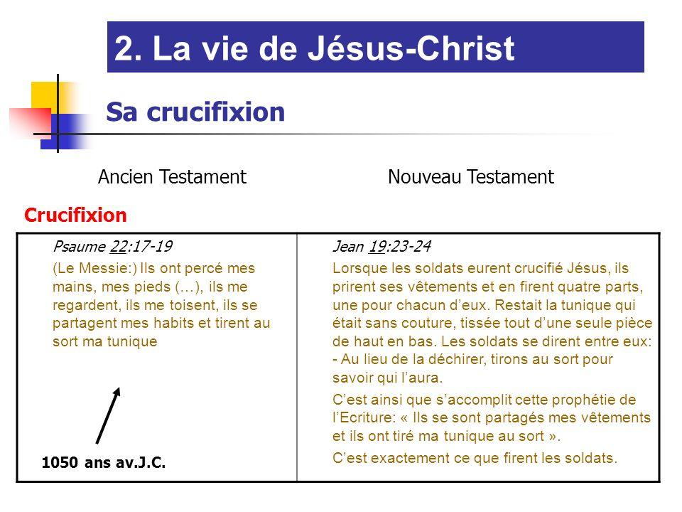 2. La vie de Jésus-Christ Sa crucifixion Ancien Testament