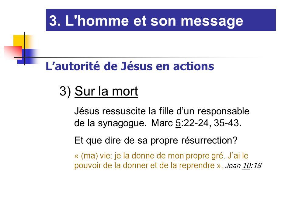 3. L homme et son message 3) Sur la mort