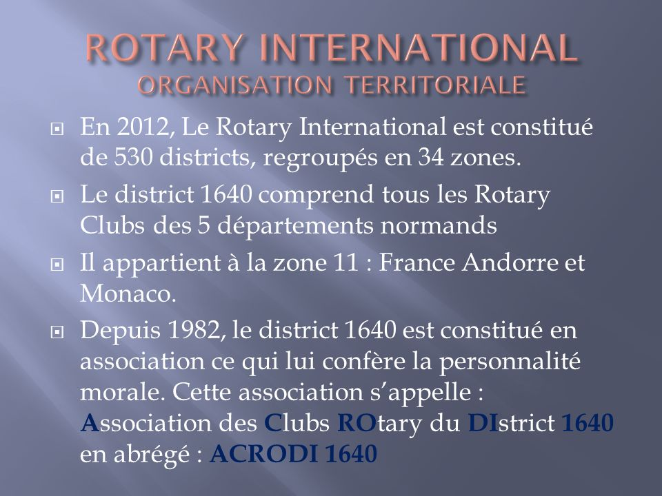 ROTARY INTERNATIONAL ORGANISATION TERRITORIALE