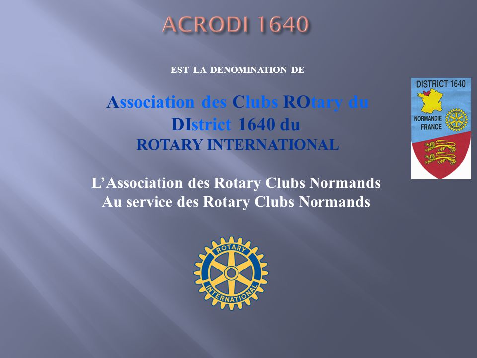 ACRODI 1640 L'Association des Rotary Clubs Normands