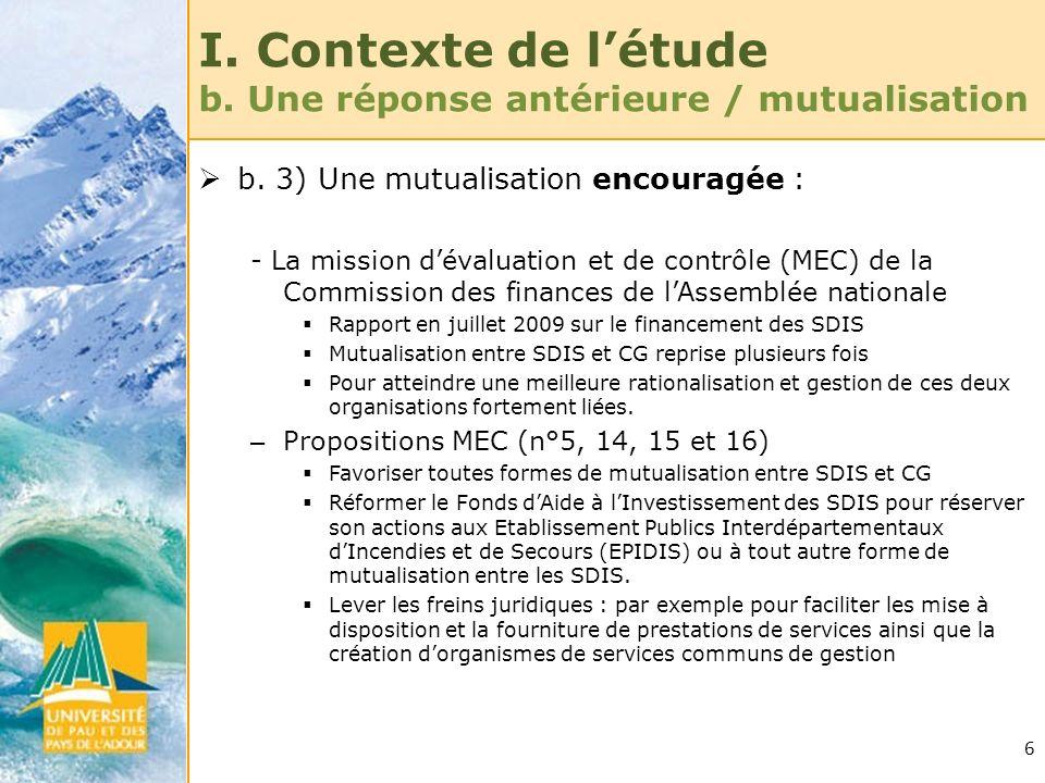 I. Contexte de l'étude b. Une réponse antérieure / mutualisation