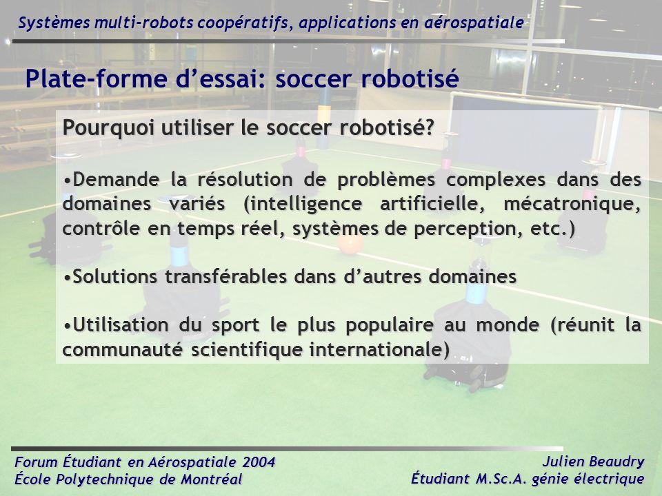 Plate-forme d'essai: soccer robotisé