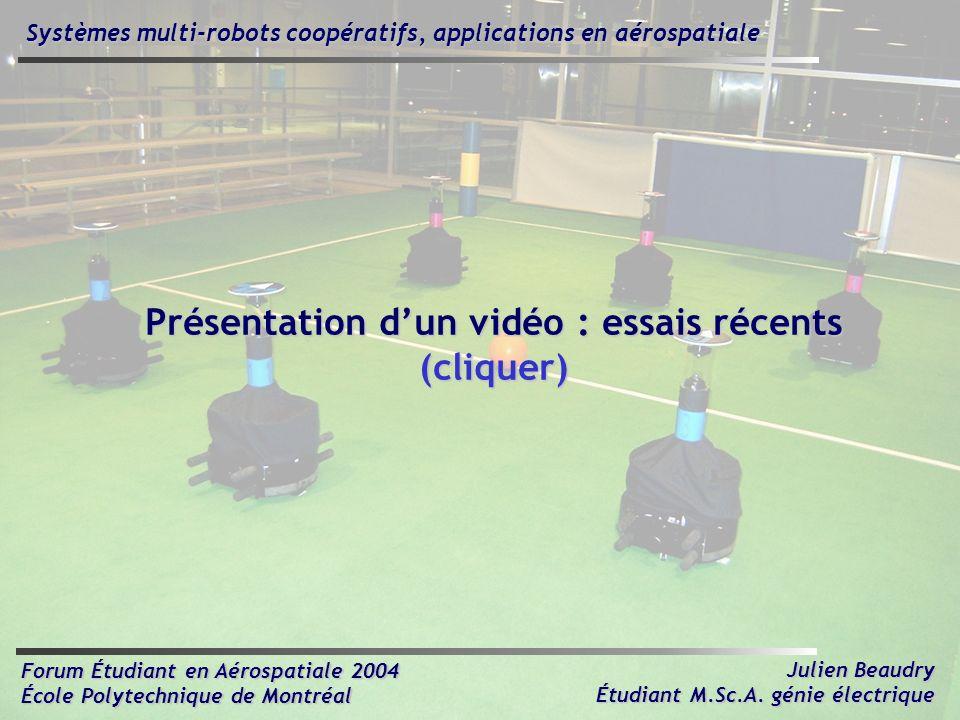 Présentation d'un vidéo : essais récents (cliquer)