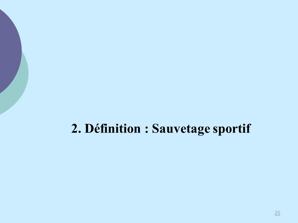 2. Définition : Sauvetage sportif