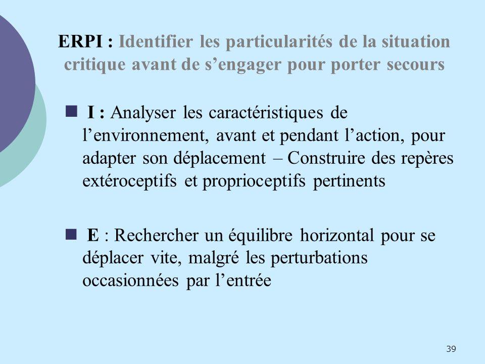 ERPI : Identifier les particularités de la situation critique avant de s'engager pour porter secours