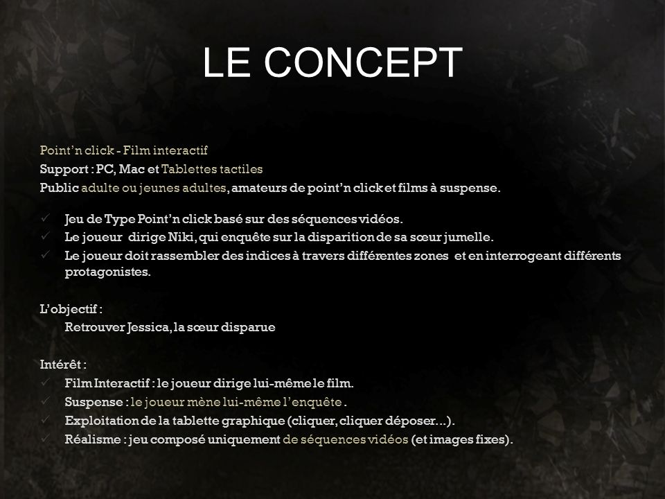 LE CONCEPT Point'n click - Film interactif