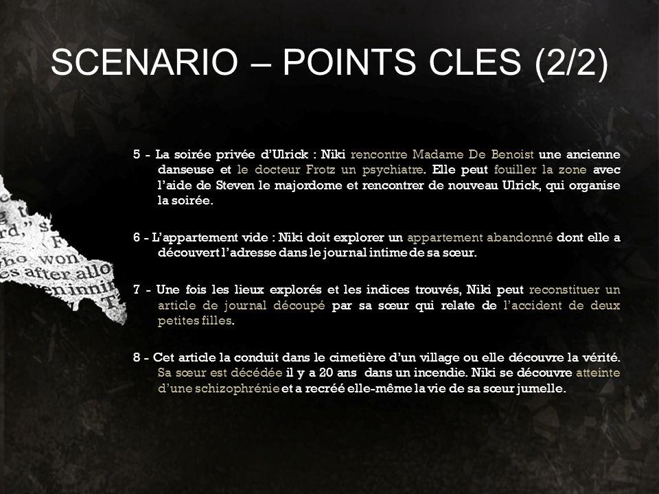 SCENARIO – POINTS CLES (2/2)