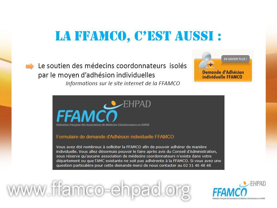 La FFAMCO, c'est aussi : par le moyen d'adhésion individuelles
