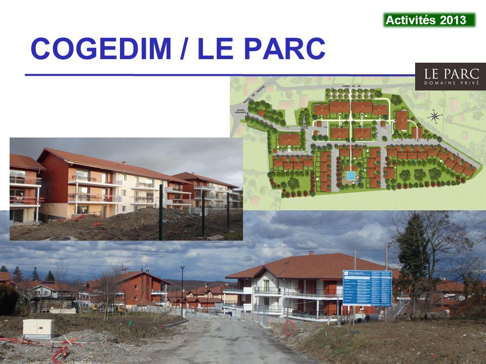 Activités 2013 COGEDIM / LE PARC VivraViry - 4 mars 2014 11 11