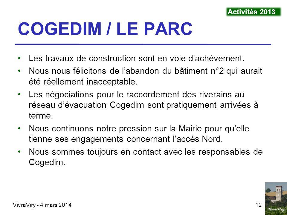 Activités 2013 COGEDIM / LE PARC. Les travaux de construction sont en voie d'achèvement.