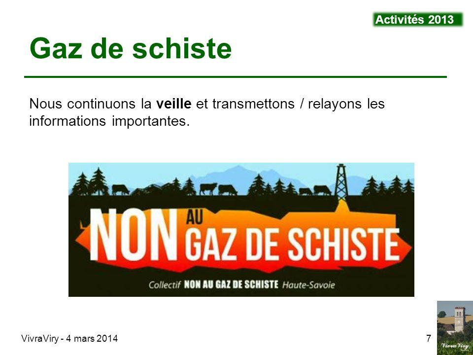 Activités 2013 Gaz de schiste. Nous continuons la veille et transmettons / relayons les informations importantes.