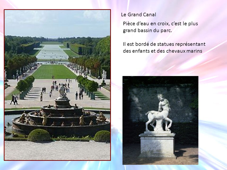 Le Grand Canal Pièce d'eau en croix, c'est le plus grand bassin du parc.