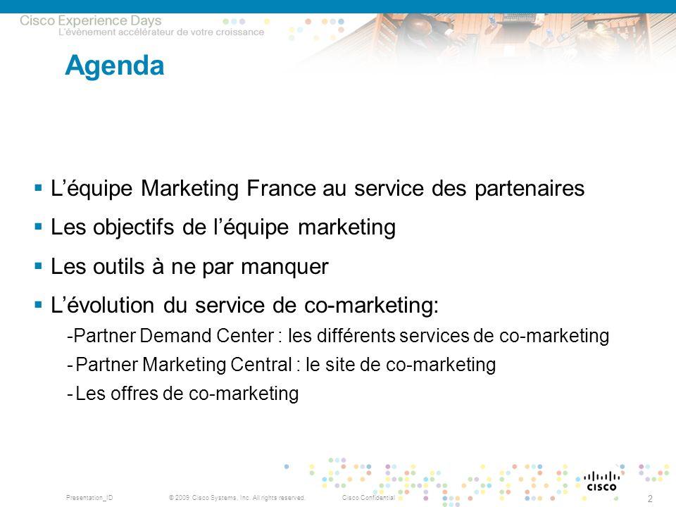 Agenda L'équipe Marketing France au service des partenaires