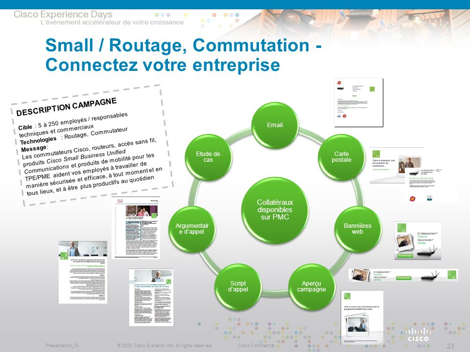 Small / Routage, Commutation - Connectez votre entreprise