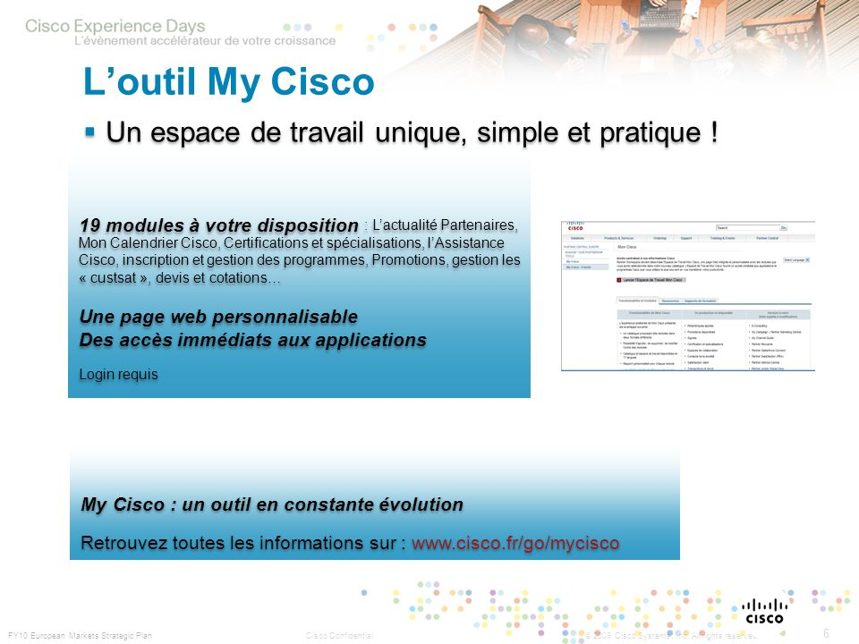 L'outil My Cisco Un espace de travail unique, simple et pratique !