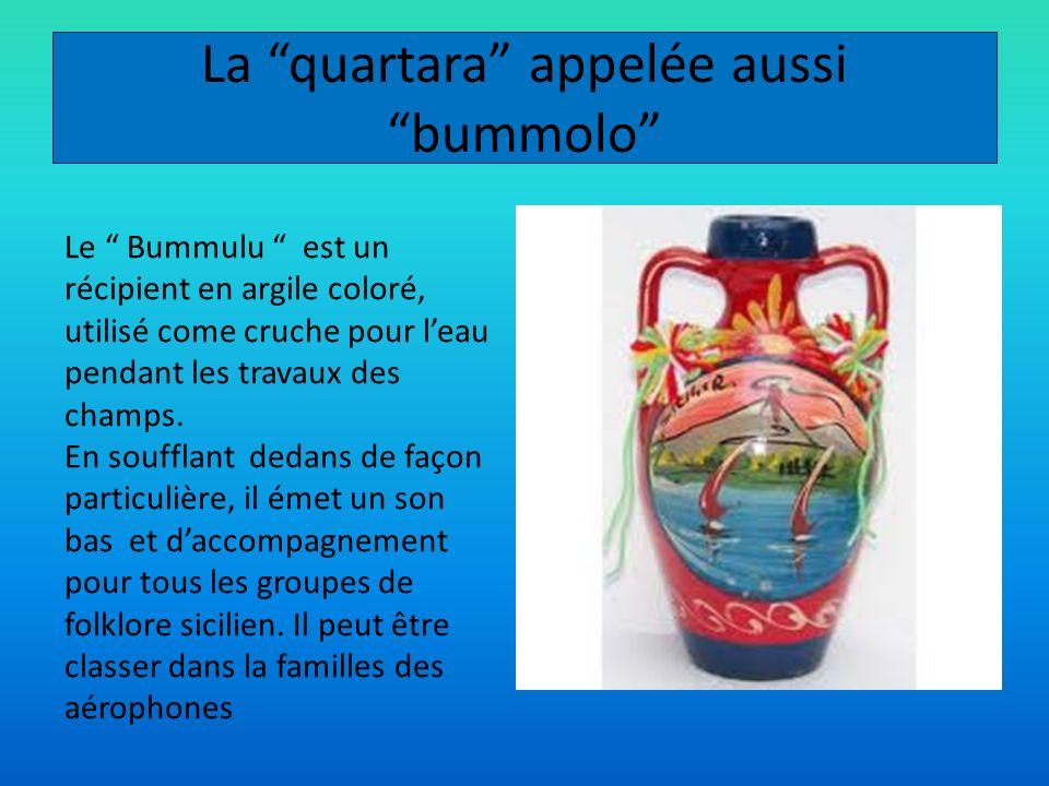 La quartara appelée aussi bummolo