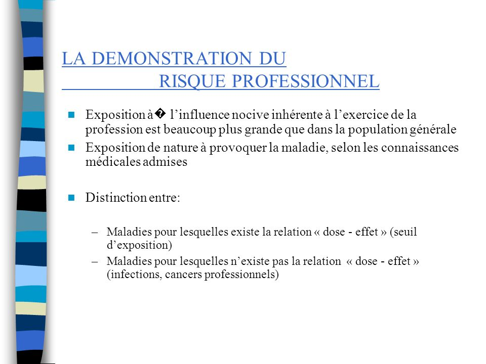 LA DEMONSTRATION DU RISQUE PROFESSIONNEL