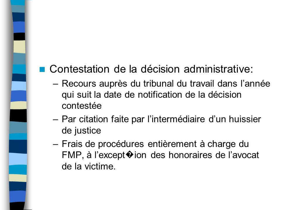 Contestation de la décision administrative: