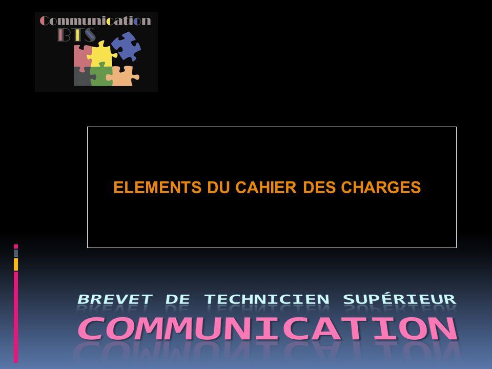 ELEMENTS DU CAHIER DES CHARGES