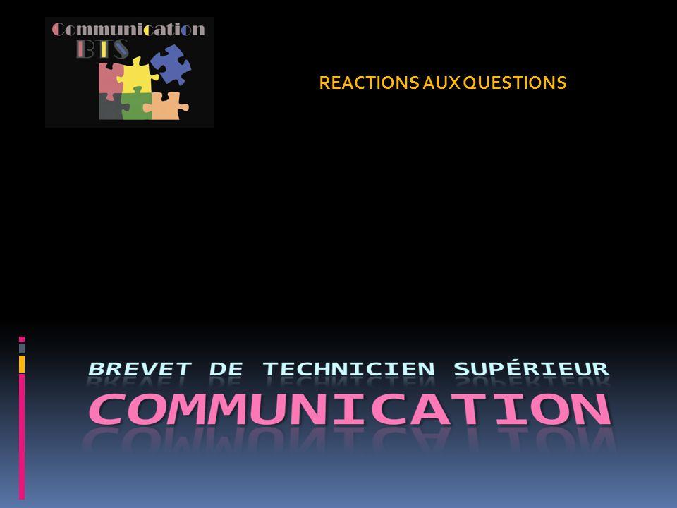 REACTIONS AUX QUESTIONS
