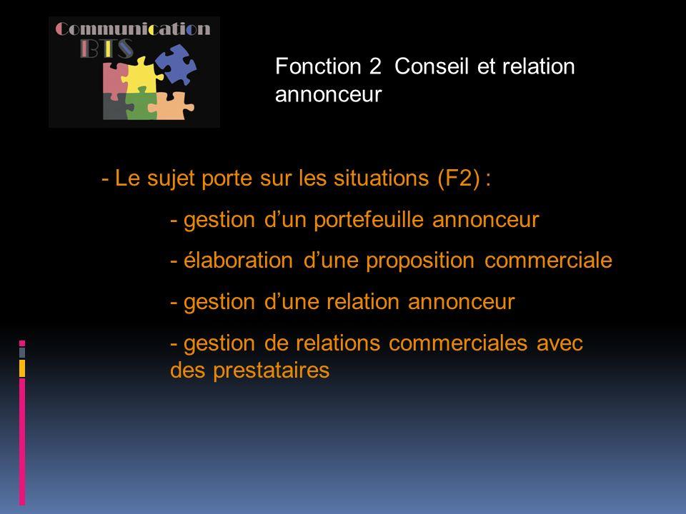 Fonction 2 Conseil et relation annonceur