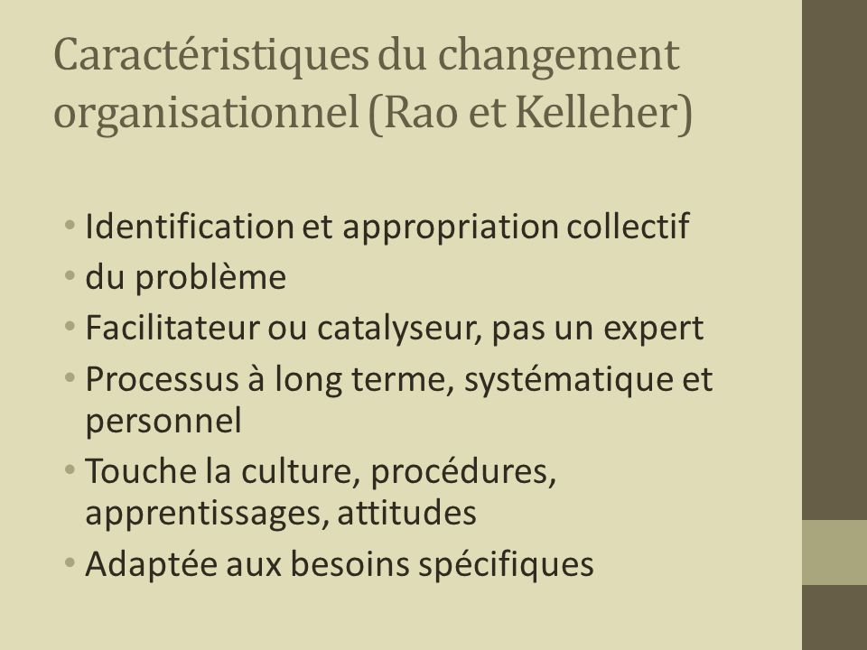 Caractéristiques du changement organisationnel (Rao et Kelleher)
