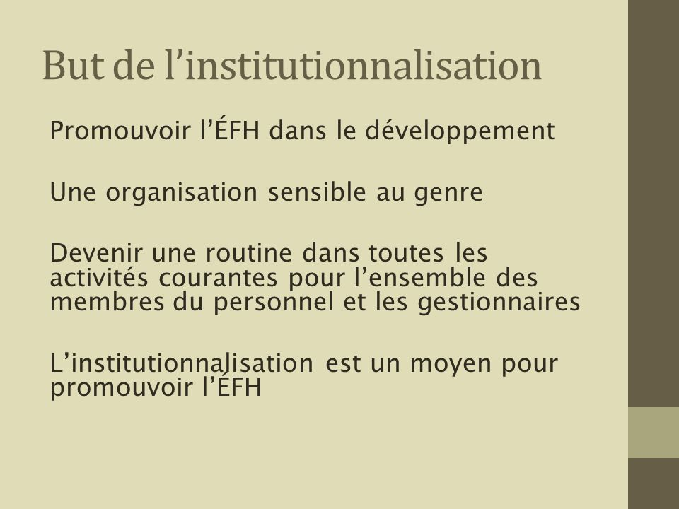 But de l'institutionnalisation