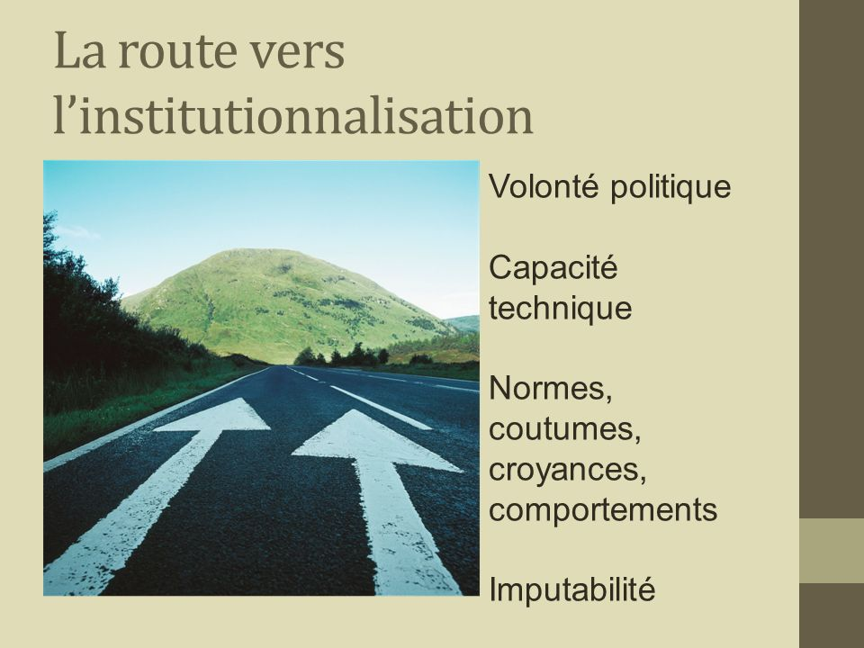 La route vers l'institutionnalisation