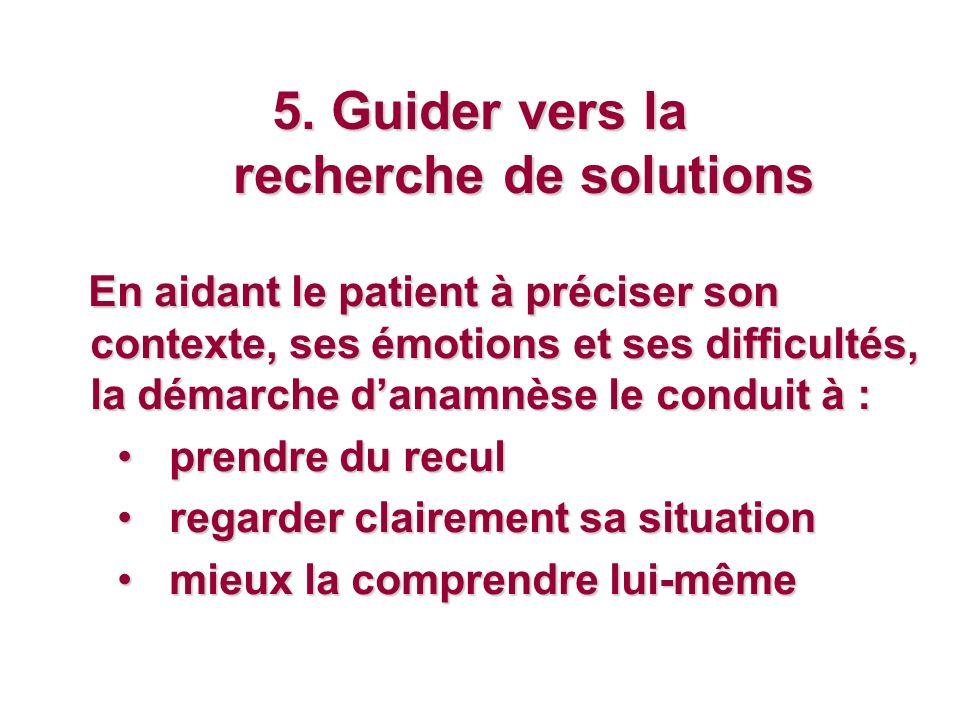5. Guider vers la recherche de solutions