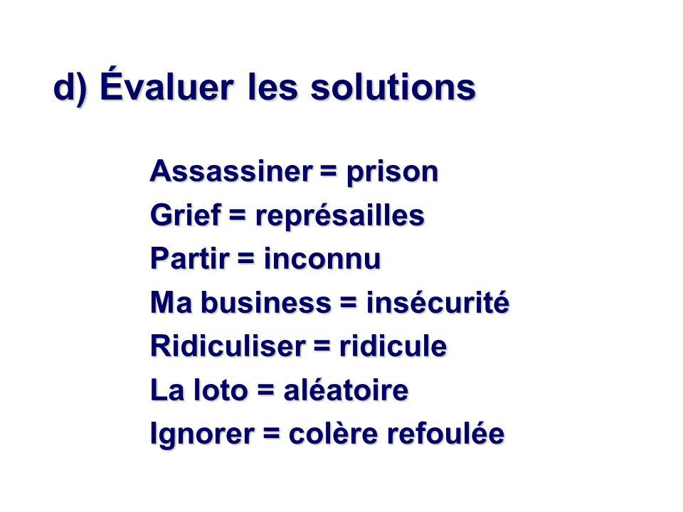 d) Évaluer les solutions