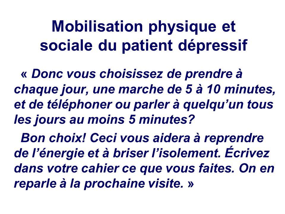 Mobilisation physique et sociale du patient dépressif