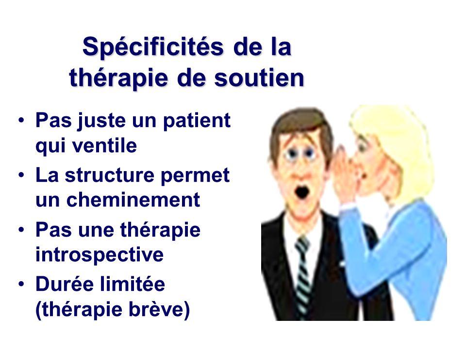 Spécificités de la thérapie de soutien