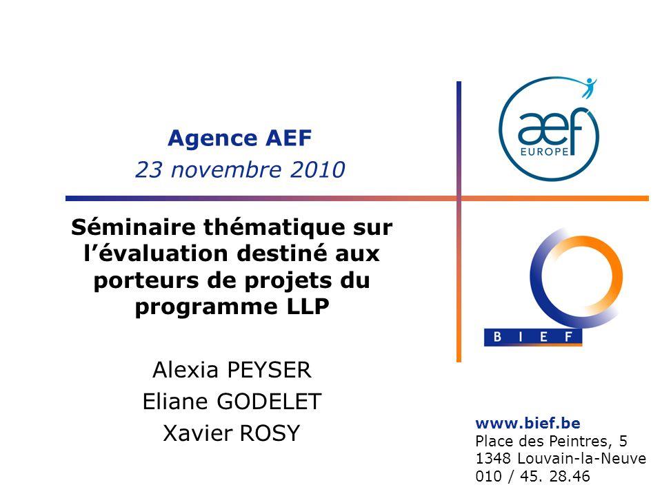 Agence AEF 23 novembre 2010 Séminaire thématique sur l'évaluation destiné aux porteurs de projets du programme LLP.