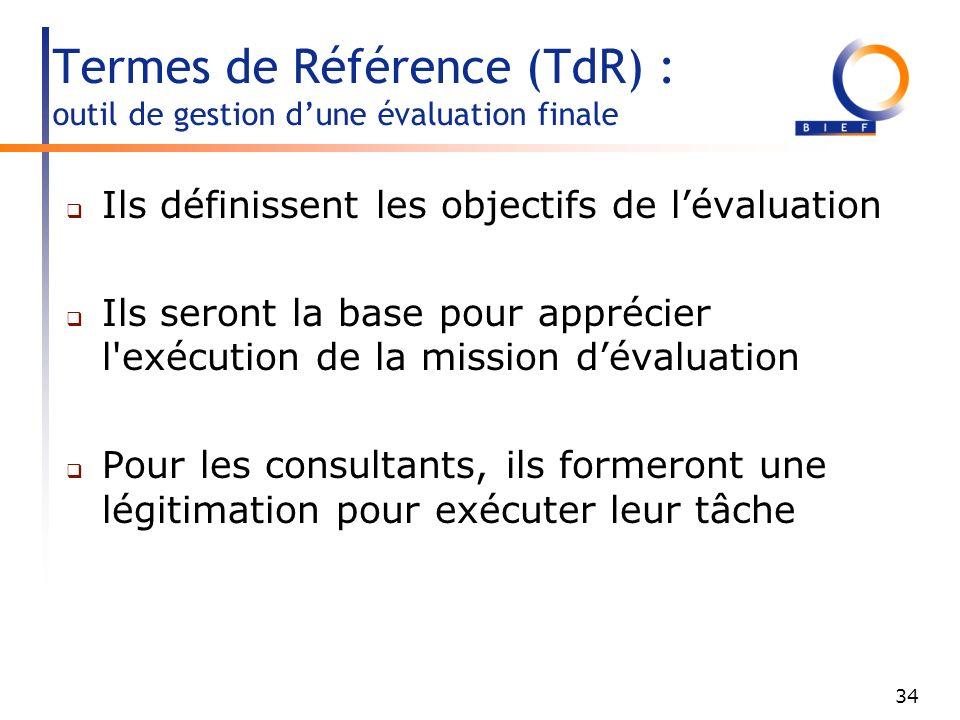 Termes de Référence (TdR) : outil de gestion d'une évaluation finale