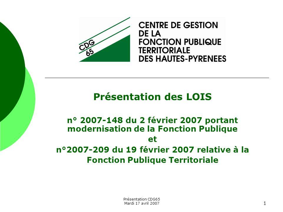 Présentation des LOIS n° 2007-148 du 2 février 2007 portant modernisation de la Fonction Publique. et.