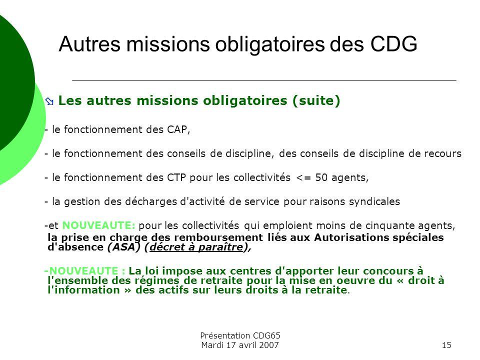 Autres missions obligatoires des CDG