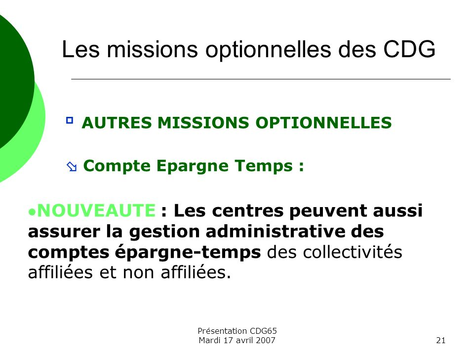 Les missions optionnelles des CDG