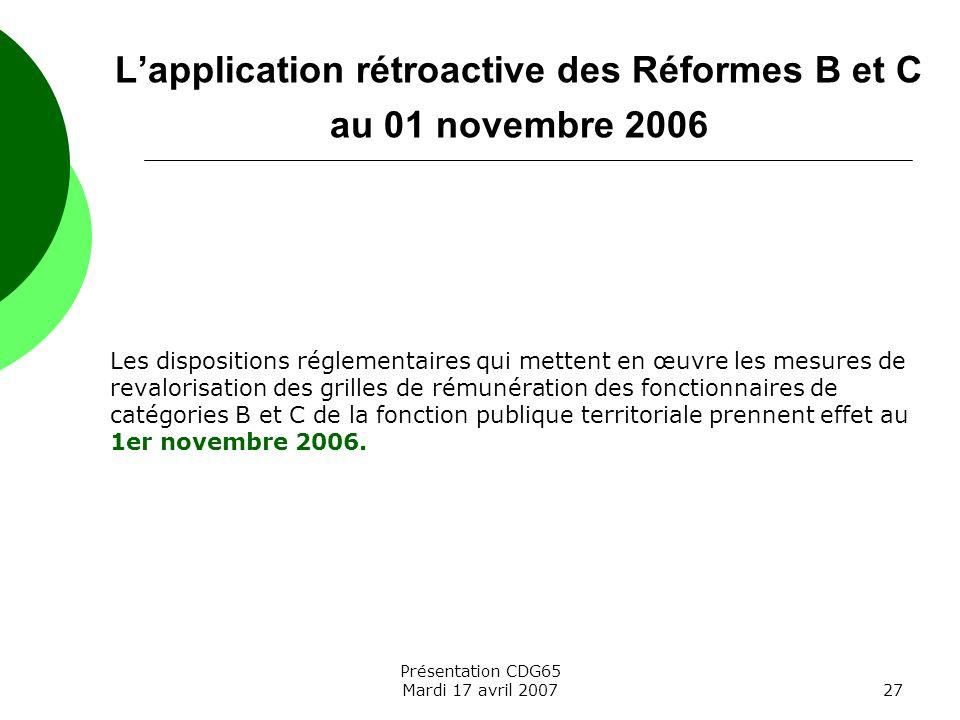 L'application rétroactive des Réformes B et C au 01 novembre 2006