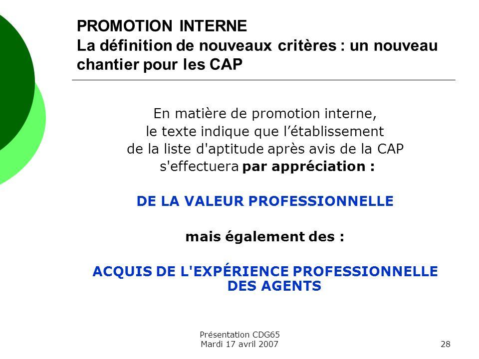 PROMOTION INTERNE La définition de nouveaux critères : un nouveau chantier pour les CAP