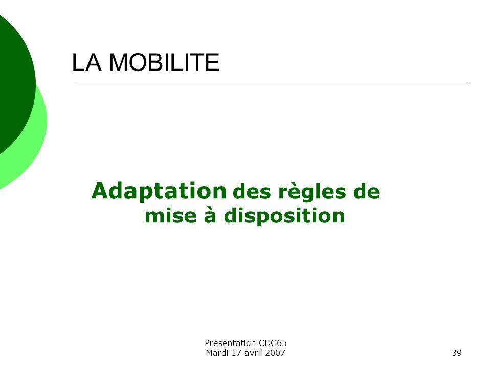 Adaptation des règles de mise à disposition