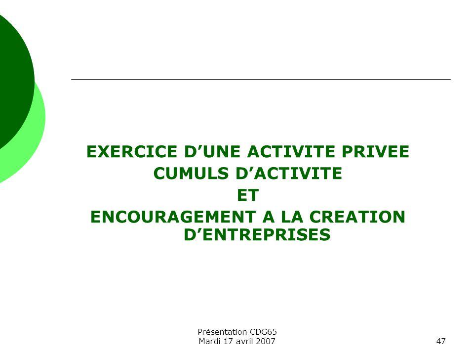 EXERCICE D'UNE ACTIVITE PRIVEE CUMULS D'ACTIVITE ET