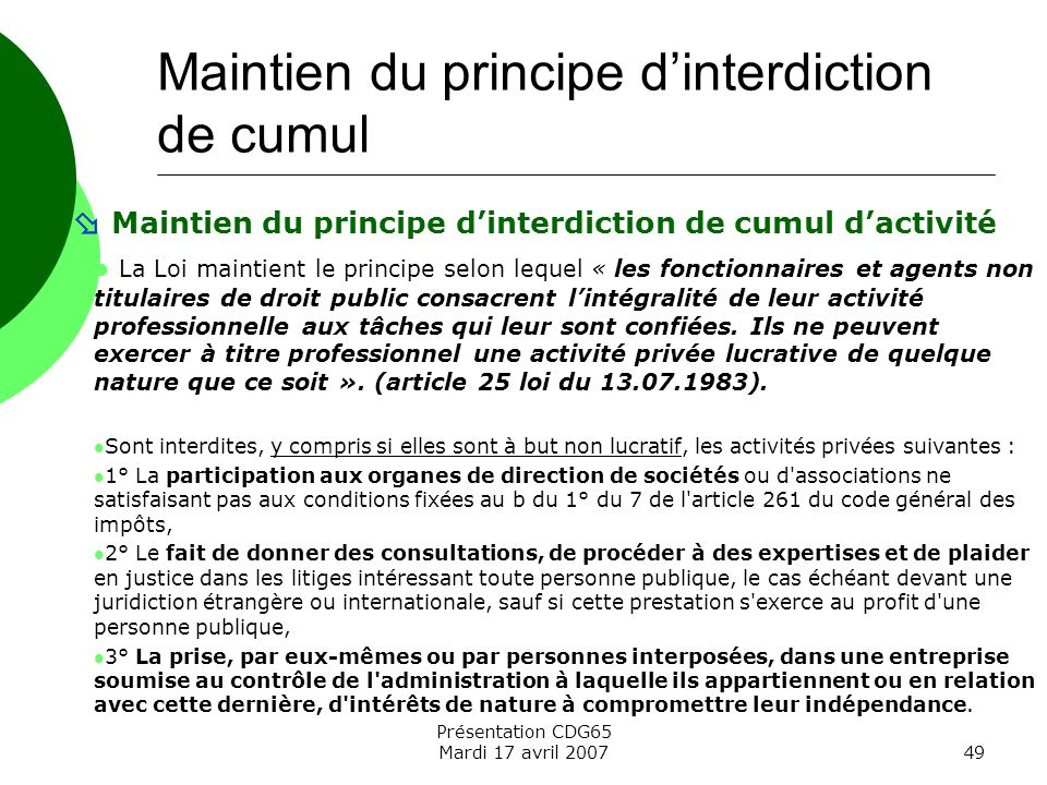 Maintien du principe d'interdiction de cumul