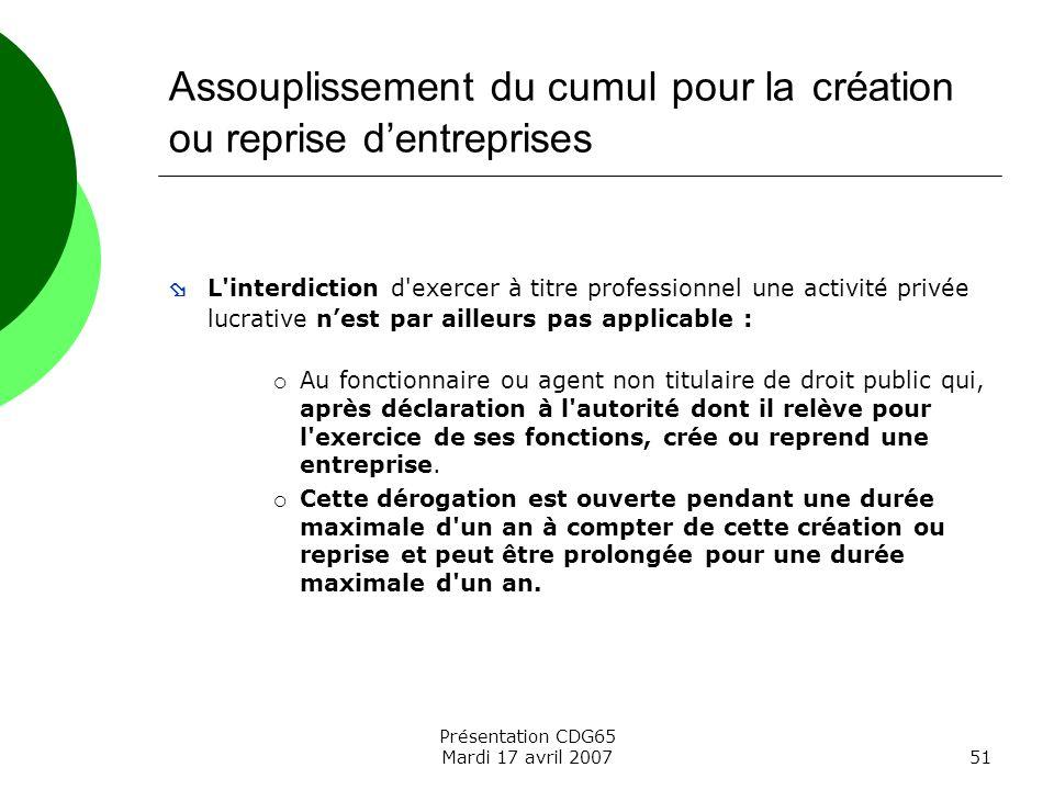 Assouplissement du cumul pour la création ou reprise d'entreprises
