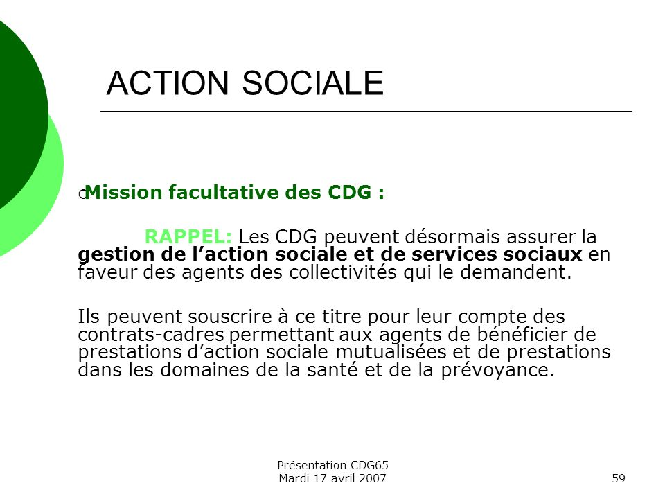 ACTION SOCIALE Mission facultative des CDG :